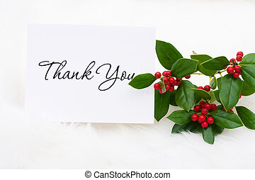 Thank You Card - A thank you card with holly and berries on...