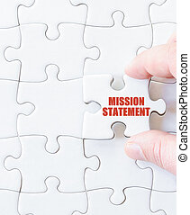 Last puzzle piece with words MISSION STATEMENT Concept image...