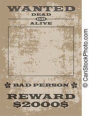 Wanted Poster - Old fashion Wild West Wanted Poster