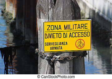 Military Zone Sign Venice - Dangerous zone Military Zone...