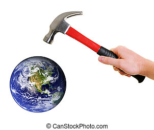 Earth in threat - Earth in danger by hand with hammer. Some...