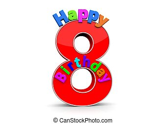 The big red number 8 with Happy Birthday in colorful letters