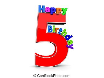 The big red number 5 with Happy Birthday in colorful letters