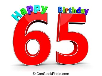 The big red number 65 with Happy Birthday in colorful...