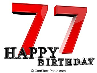 Happy 77th Birthday - Large red 77 with Happy Birthday in...
