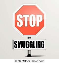 Stop Smuggling - detailed illustration of a red stop...