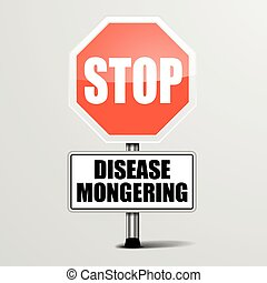 Stop Disease Mongering - detailed illustration of a red stop...