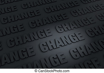 Dark Background of Change - A dark background filled with...