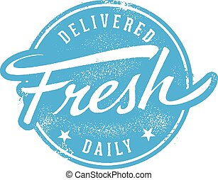 Delivered Fresh Daily Stamp
