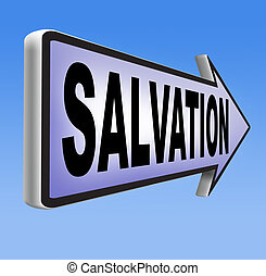 salvation road sign arrow follow jesus and god to be rescued...