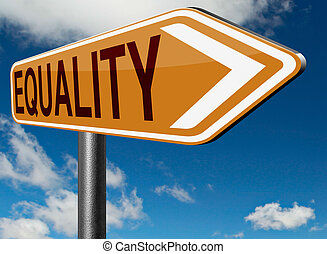 equality road sign and solidarity equal rights and...