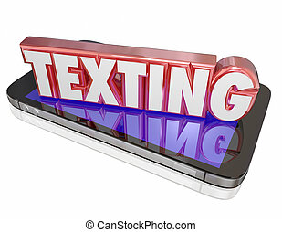 Texting 3d Word on Smart Cell Phone Communicate Message -...