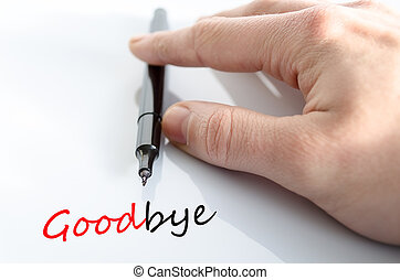 Goodbye concept - Pen in the hand isolated over white...