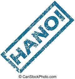 Hanoi rubber stamp - Blue rubber stamp with city name Hanoi,...