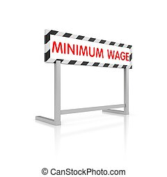 Minimum wage - Barrier with words - minimum wage