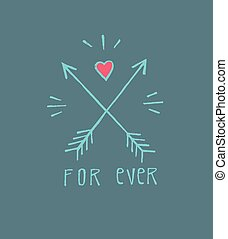 For ever a - Hand drawn vector illustration or drawing of a...