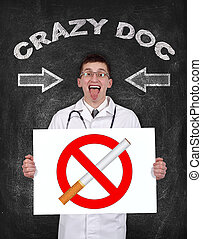 no smoking - crazy doctor holding poster with no smoking...