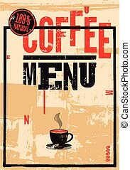 Coffee menu. Typographic retro poster for restaurant, cafe...