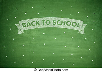 Back to shool on blacboard - Back to shool text on green...