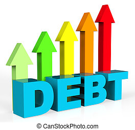Increase Debt Indicates Financial Obligation And Debts -...