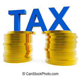 High Tax Means Cost Save And Taxpayer - High Tax...