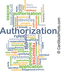 Authorization background concept - Background concept...
