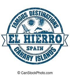 El Hierro stamp - Famous destinations, El Hierro grunge...