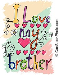 I Love My Brother T-shirt Typography, Vector Illustration -...
