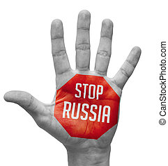 Stop Russia Concept on Open Hand. - Stop Russia Sign Painted...