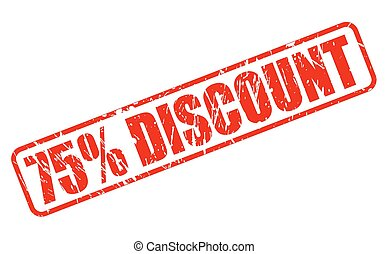 75 percent discount red stamp text on white