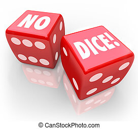 No Dice Two Red Cubes Impossible Chance Bet - No Dice words...