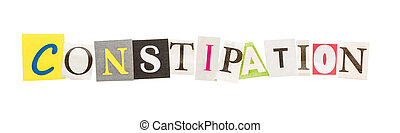 Constipation inscription from cut out letters - Constipation...