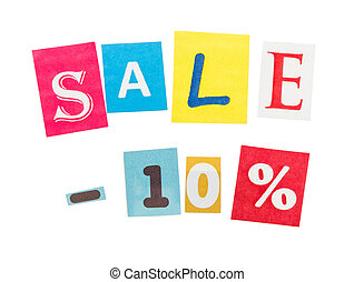 Multicolor Inscription Sale made with cut out letters...