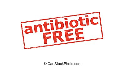 Antibiotic free - Rubber stamp with text antibiotic free...