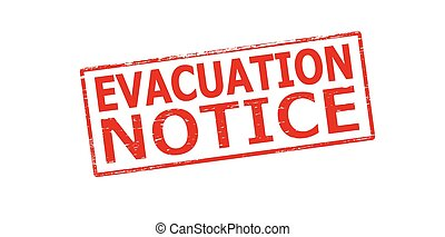 Evacuation notice - Rubber stamp with text evacuation notice...