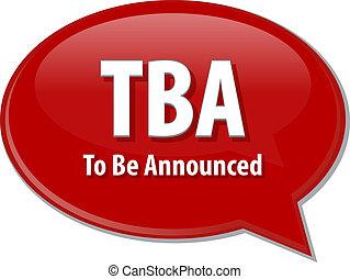 tba, acronyme, mot, parole, bulle, Illustration,