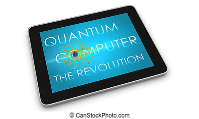Quantum computer - 3d render of mobile device - tablet....