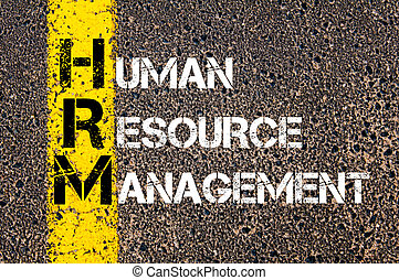 Business Acronym HRM as HUMAN RESOURCE MANAGEMENT - Concept...