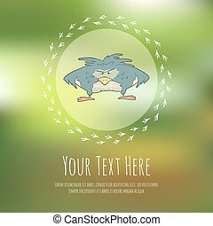 Hand drawn vector cartoon bird on blurred background...