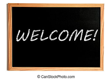 Welcome Text on Chalkboard - Welcome Chalk Text on...