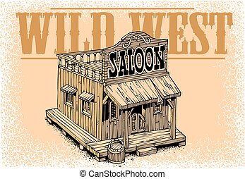 old saloon from the wild wide west