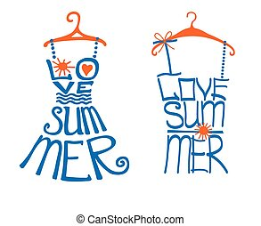 Woman dress,shirt in words love Summer.Typography Design -...