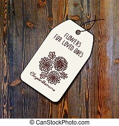 Tag template with bouquet of chrysanthemums on wood...