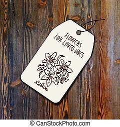 Tag template with bouquet of lilies on wood background....
