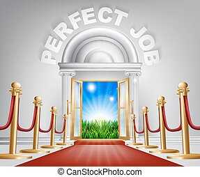 Perfect Job concept - A VIP perfect job door opening to...