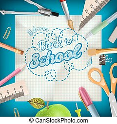 Back to school - School supplies EPS 10 - Back to school -...