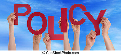 Many People Hands Holding Red Word Policy Blue Sky - Many...