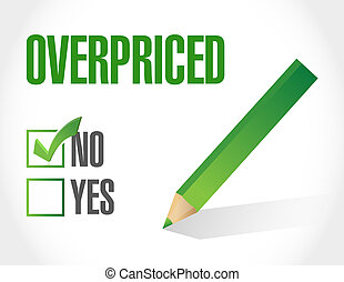 overpriced check list sign concept illustration design over...