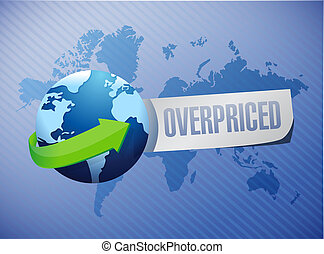 overpriced international globe sign concept illustration...