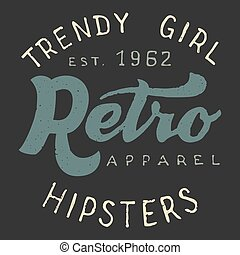 Retro trendy girl label - Retro apparel trendy girl...